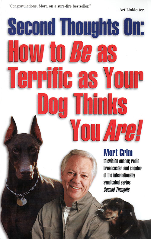 How to be as terrific as your dog thinks you are